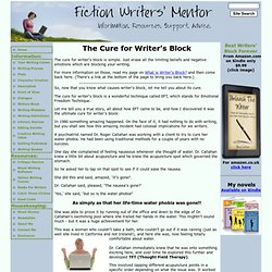 Cure for Writers Block - www.fiction-writers-mentor.com