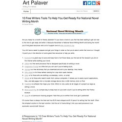 10 Free Writers Tools To Help You Get Ready For National Novel Writing Month | Art Palaver Artist Marketing Resource