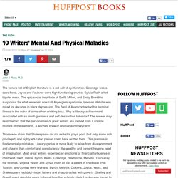 10 Writers' Mental And Physical Maladies