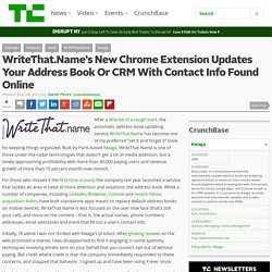 WriteThat.Name's New Chrome Extension Updates Your Address Book Or CRM With Contact Info Found Online