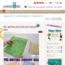 Pre-Writing Activities with Squishy Bags