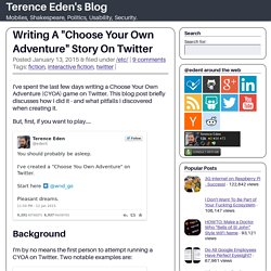 "Writing A ""Choose Your Own Adventure"" Story On Twitter ← Terence Eden's BlogTerence Eden's Blog"