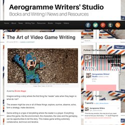 Aerogramme Writers' StudioThe Art of Video Game Writing