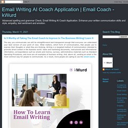 Is It Worthy of Taking The Email Coach to Improve In The Business Writing! Learn It
