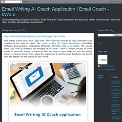 Why to Avail The Email Writing Coach Through The AI Tools