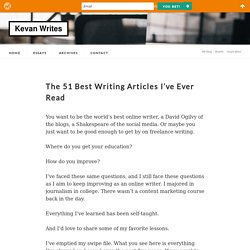 The 51 Best Writing Articles I've Ever Read