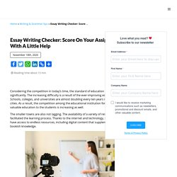 Essay Writing Checker: Score on Your Assignments