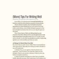 (More) tips for writing well (Austin Govella at Thinking and Making)
