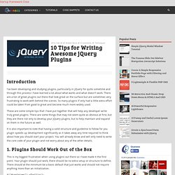 10 Tips for Writing Awesome jQuery Plugins