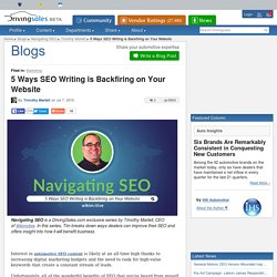5 Ways SEO Writing is Backfiring on Your Website By Timothy Martell