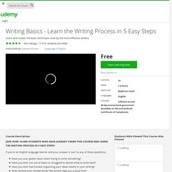 Writing Basics - Learn the Writing Process in 5 Easy Steps