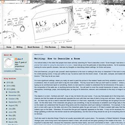 Al's Writing Block: Writing: How to Describe a Room