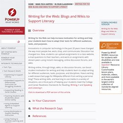 Writing for the Web: Blogs and Wikis to Support Literacy