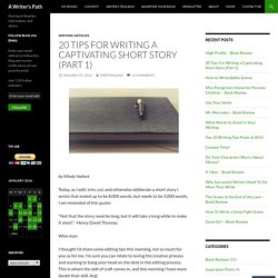 20 Tips For Writing a Captivating Short Story (Part 1)