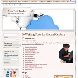 66 Writing Tools for the 21st Century Classroom