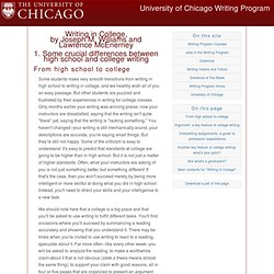 Writing in College - 1. Some crucial differences between high school and college writing