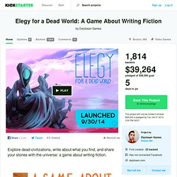Elegy for a Dead World: A Game About Writing Fiction by Dejobaan Games