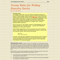 Twenty Rules for Writing Detective Stories By S.S. Van Dine