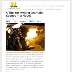 5 Tips for Writing Dramatic Scenes in a Novel