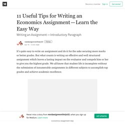 11 Useful Tips for Writing an Economics Assignment—Learn the Easy Way