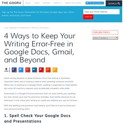 4 Ways to Keep Your Writing Error-Free in Google Docs, Gmail, and Beyond