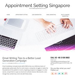 Email Writing Tips to a Better Lead Generation Campaign