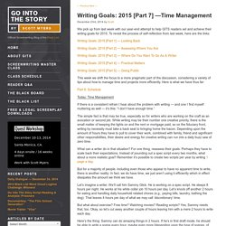 Writing Goals: 2015 [Part 7] —Time Management