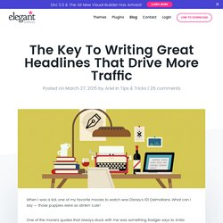The Key To Writing Great Headlines That Drive More Traffic