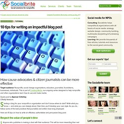 10 tips for writing an impactful blog post | Socialbrite