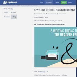 5 Writing Tricks That Increase the Readers Engagement