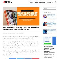 How To Earn By Writing Ebook An Incredibly Easy Method That Works For All