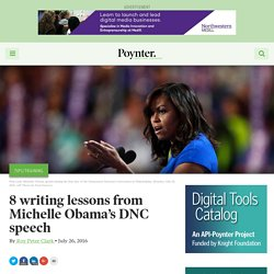 8 writing lessons from Michelle Obama's DNC speech – Poynter