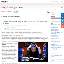 Writing a literature review: six steps to get you from start to finish