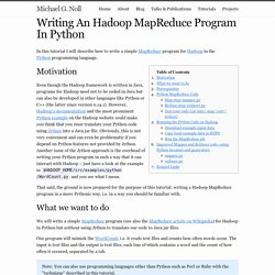 Writing An Hadoop MapReduce Program In Python