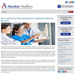 Do's and Don'ts When Writing Your Medical Healthcare Resume
