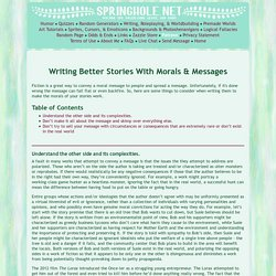 Writing Better Stories With Morals & Messages