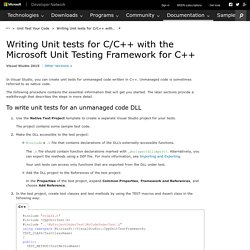 Writing Unit tests for C/C++ with the Microsoft Unit Testing Framework for C++
