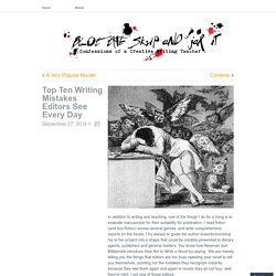 Top Ten Writing Mistakes Editors See Every Day