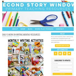 Daily 5 Work on Writing-Monthly Resources - Second Story Window