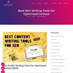 Top 10 SEO Writing Tools For Optimized Content In 2021