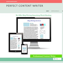 Blog writing – Perfect Content Writer