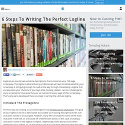 6 Steps To Writing The Perfect Logline