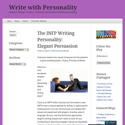 The INFP Writing Personality: ElegantPersuasion