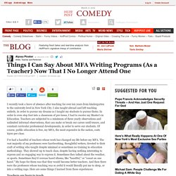 Things I Can Say About MFA Writing Programs (As a Teacher) Now That I No Longer Attend One