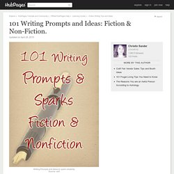 101 Writing Prompts and Ideas: Fiction & Non-Fiction.