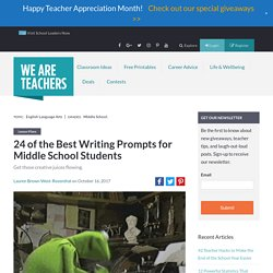 The Best Writing Prompts for Middle School