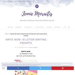 Write Now: 18 Letter Writing Prompts To Bring Back Snail Mail