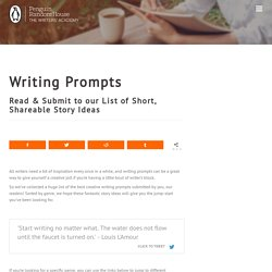 Writing Prompts: Huge List of Story Ideas You Can Use, Share & Add To