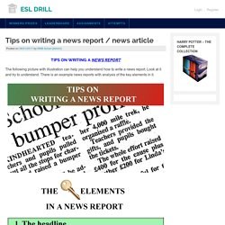Tips on writing a news report / news article – ESL DRILL