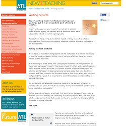Writing reports - ATL's New 2 Teaching